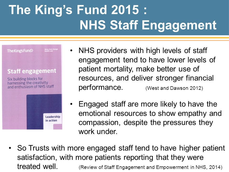The King's Fund 2015 : NHS Staff Engagement