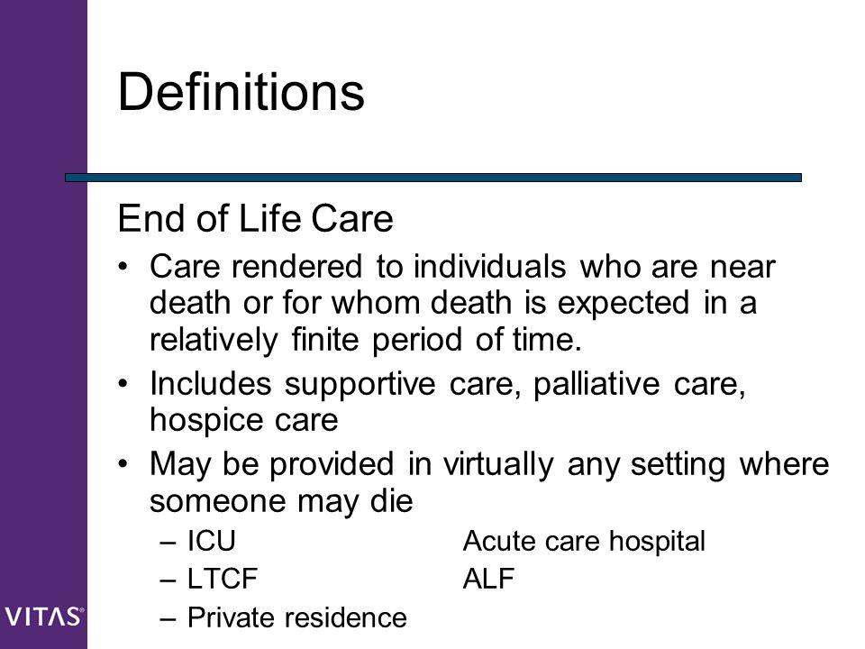 Definitions End of Life Care
