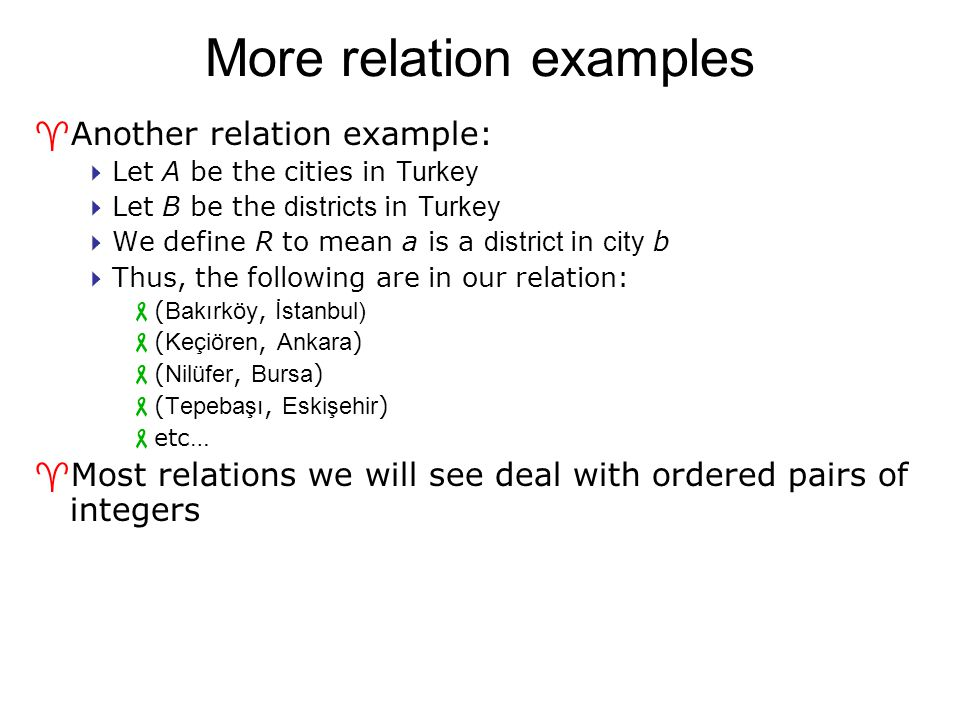 More relation examples