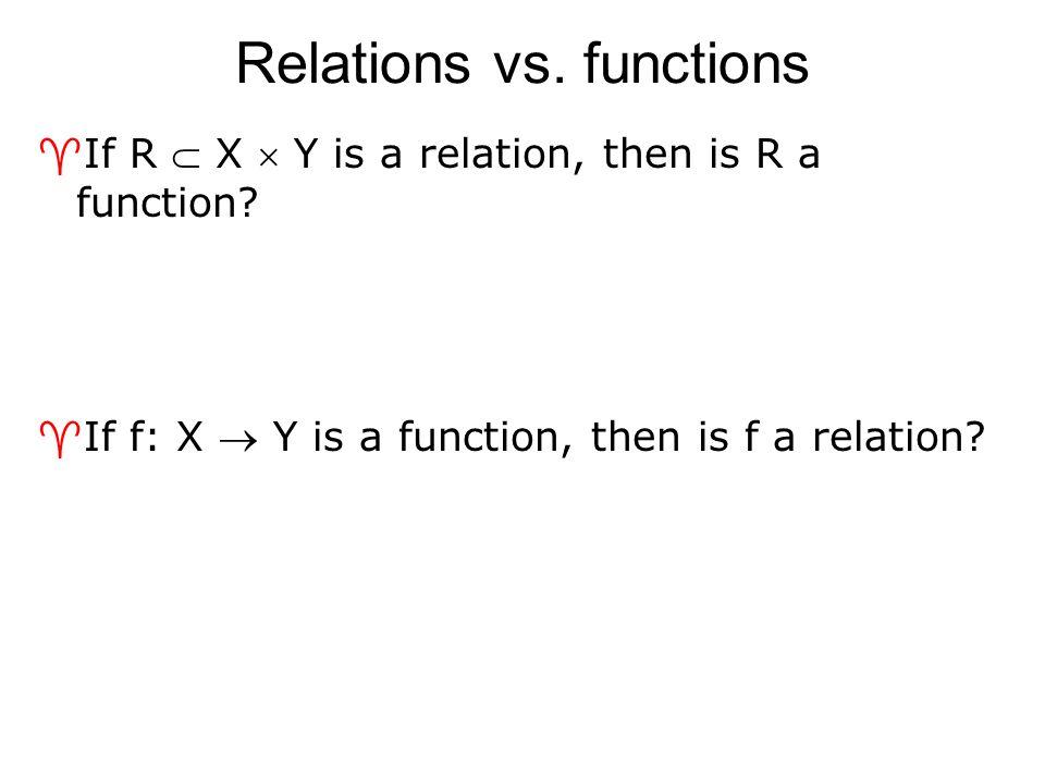 Relations vs. functions