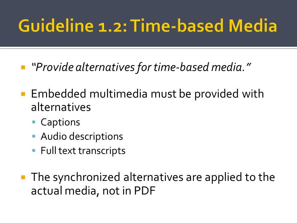Guideline 1.2: Time-based Media