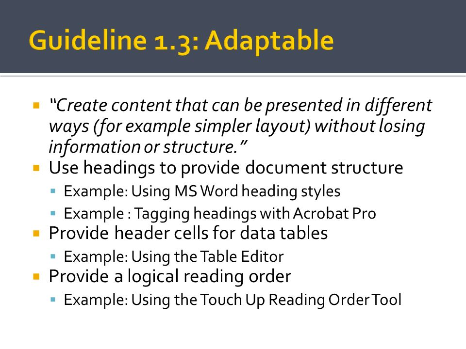 Guideline 1.3: Adaptable