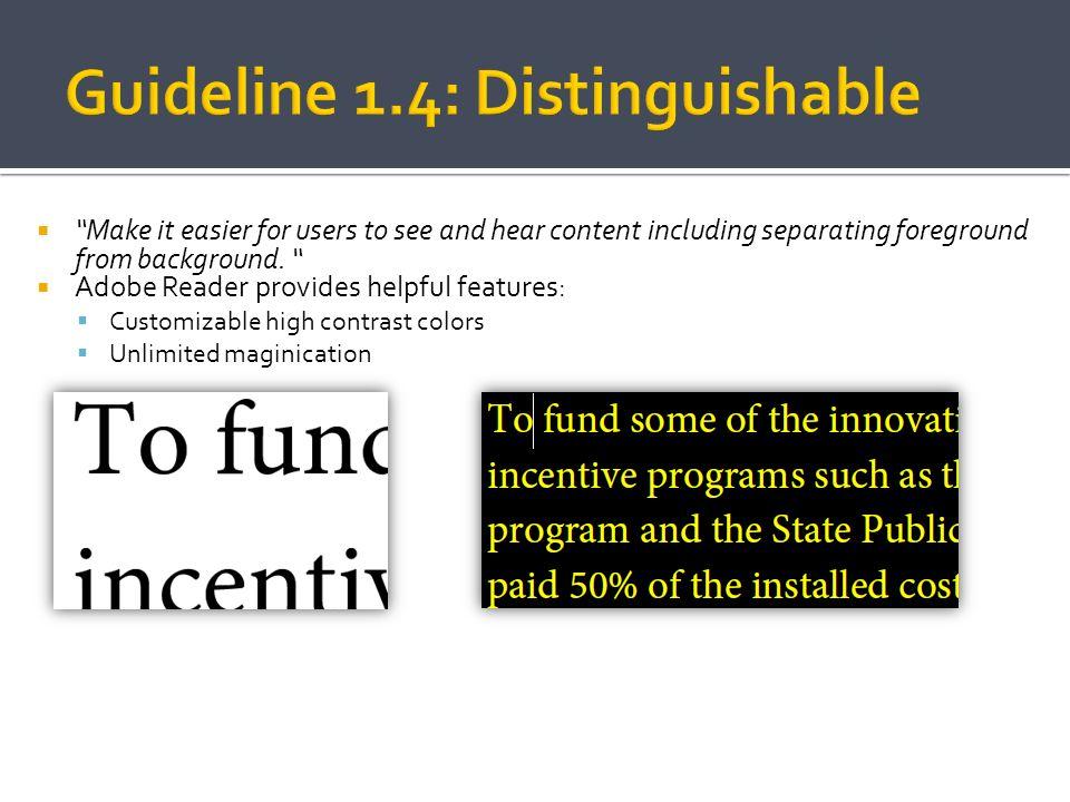 Guideline 1.4: Distinguishable