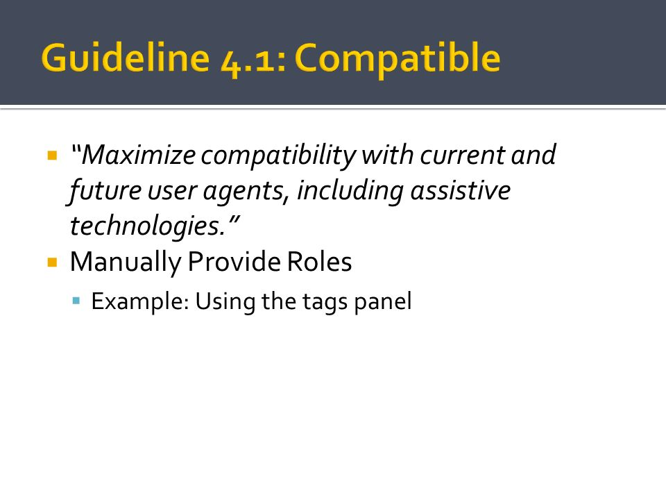 Guideline 4.1: Compatible