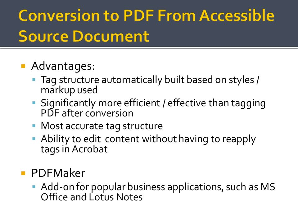 Conversion to PDF From Accessible Source Document