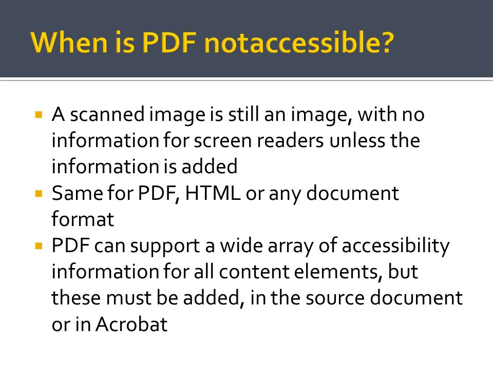 When is PDF notaccessible