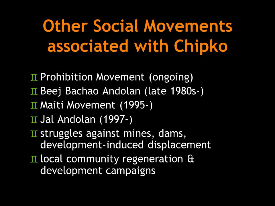 Other Social Movements associated with Chipko