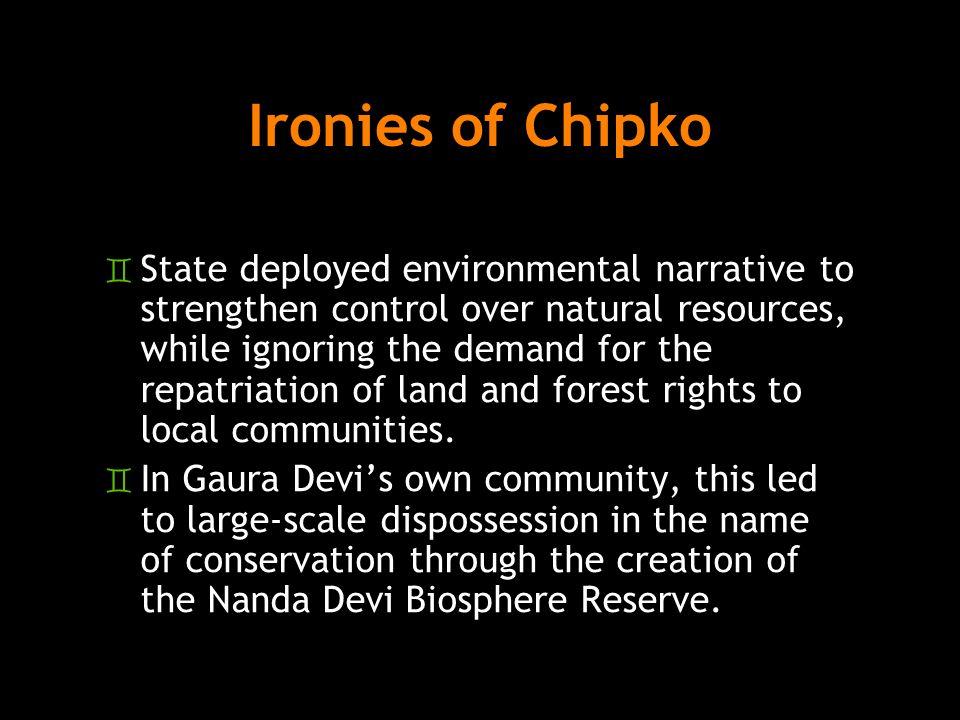 Ironies of Chipko
