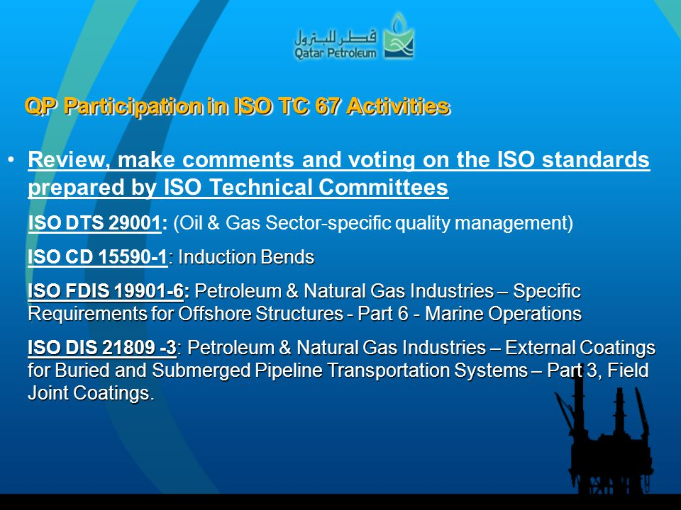 QP Participation in ISO TC 67 Activities