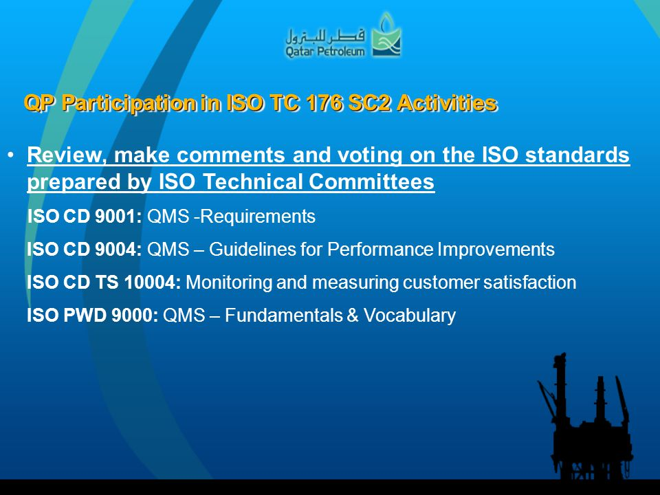 QP Participation in ISO TC 176 SC2 Activities