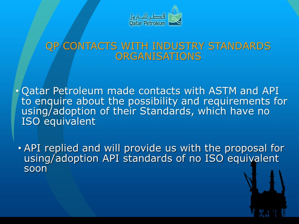 QP CONTACTS WITH INDUSTRY STANDARDS ORGANISATIONS