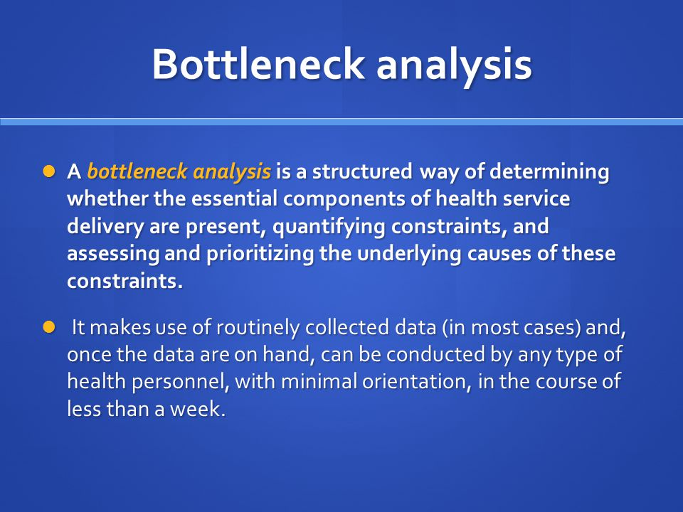 Bottleneck analysis
