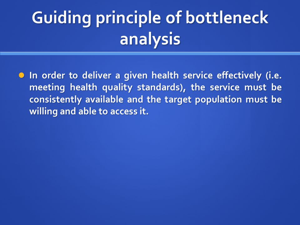 Guiding principle of bottleneck analysis