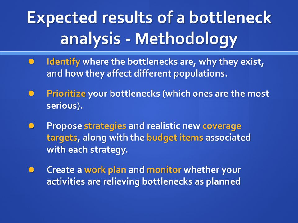 Expected results of a bottleneck analysis - Methodology