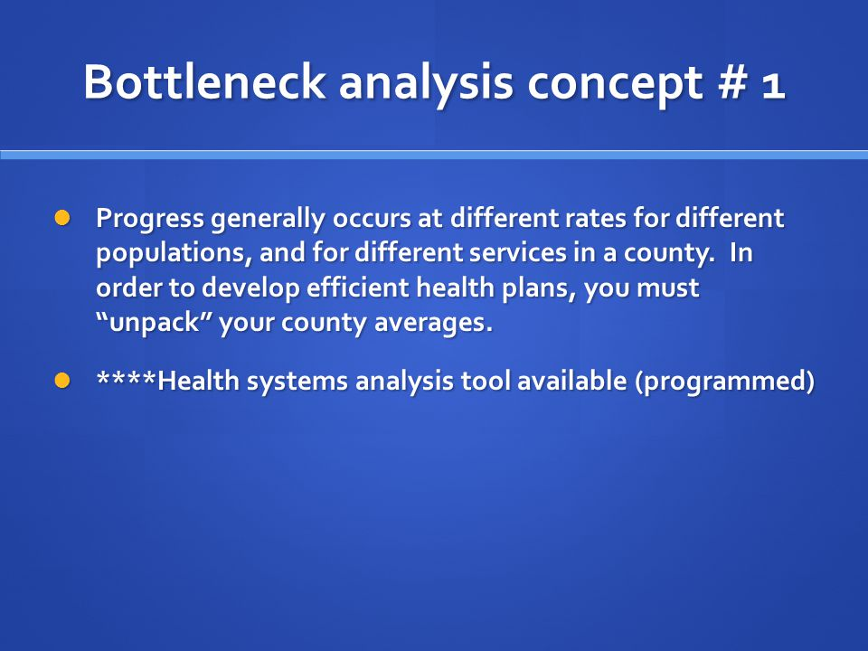 Bottleneck analysis concept # 1