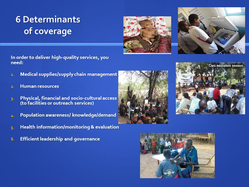6 Determinants of coverage