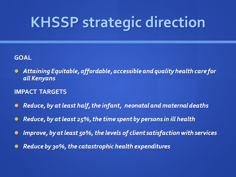 KHSSP strategic direction