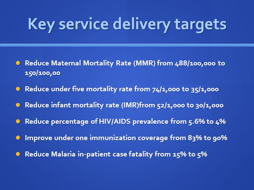 Key service delivery targets