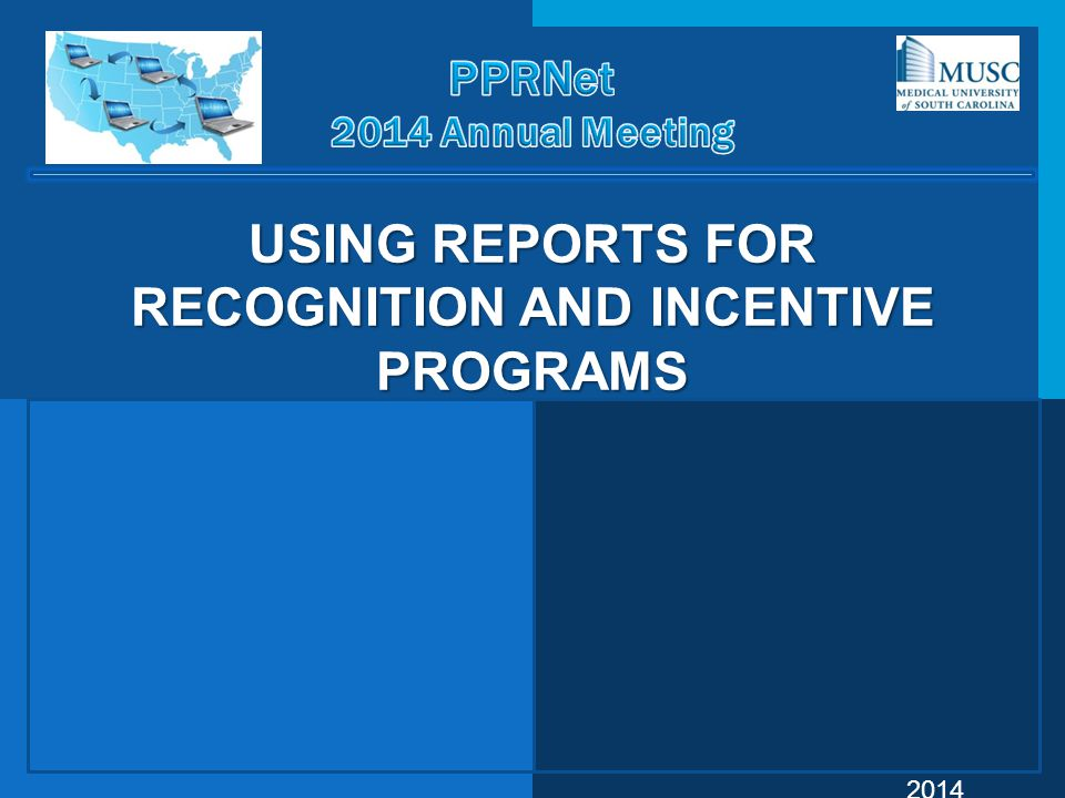 USING REPORTS FOR RECOGNITION AND INCENTIVE PROGRAMS