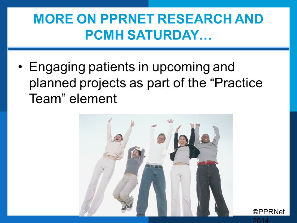 More on PPRNet research and PCMH saturday…