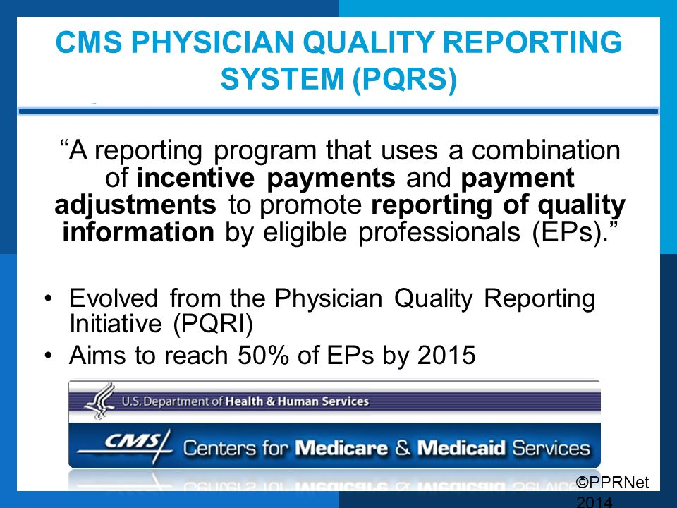 CMS Physician Quality Reporting System (PQRS)