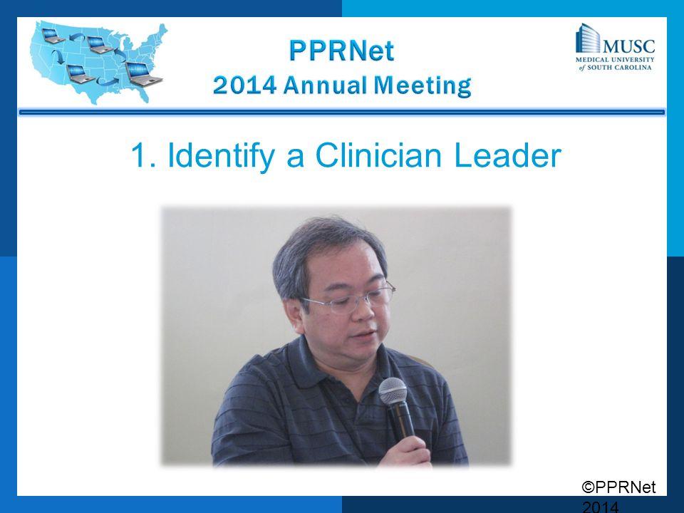 1. Identify a Clinician Leader