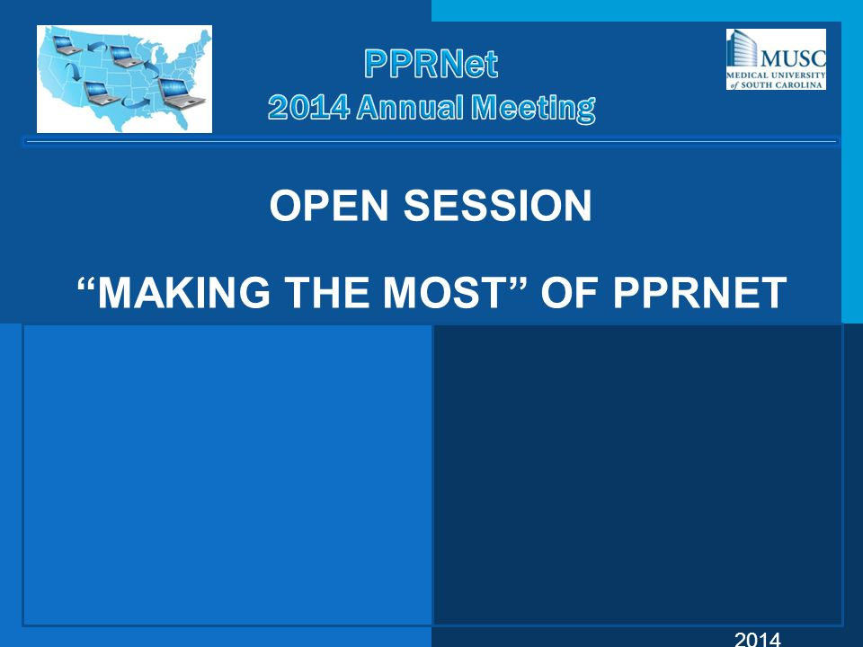 Open Session Making the Most of PPRNet