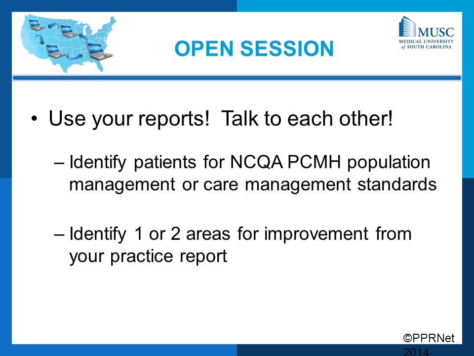 Use your reports! Talk to each other!
