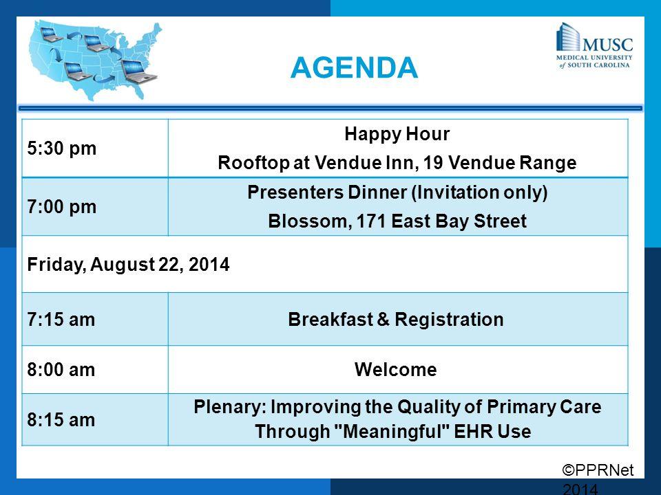 agenda 5:30 pm Happy Hour Rooftop at Vendue Inn, 19 Vendue Range