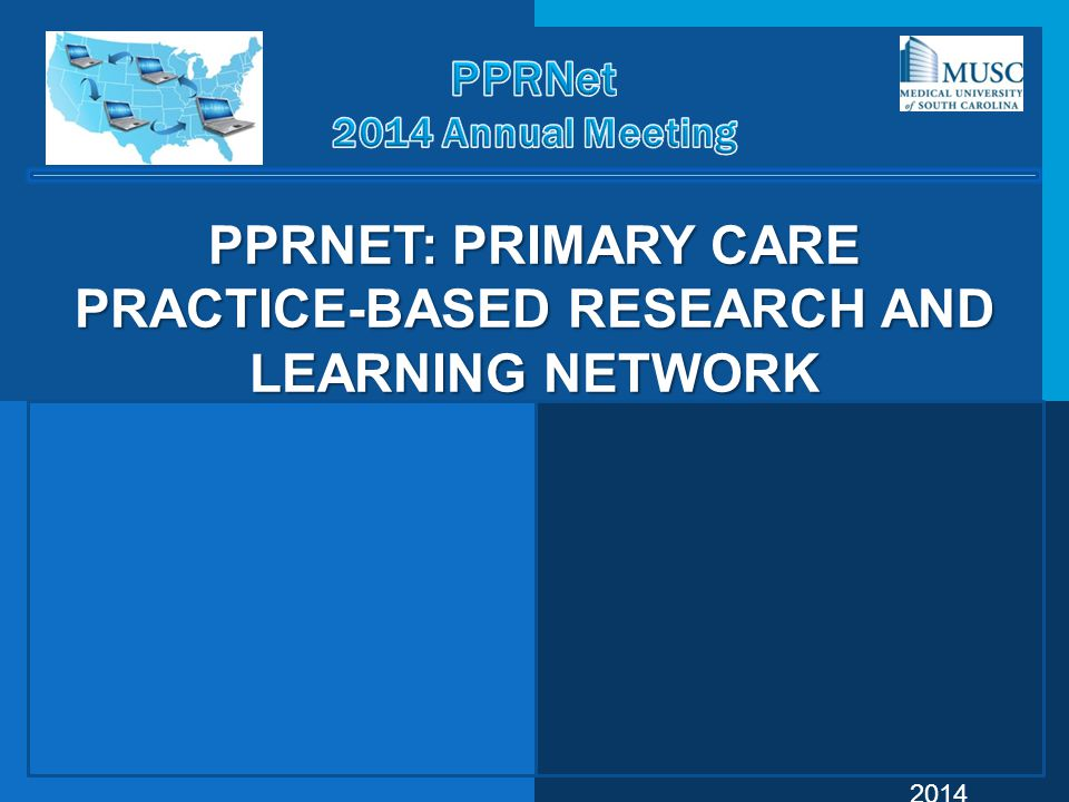 PPRNet: Primary Care Practice-Based Research and learning Network
