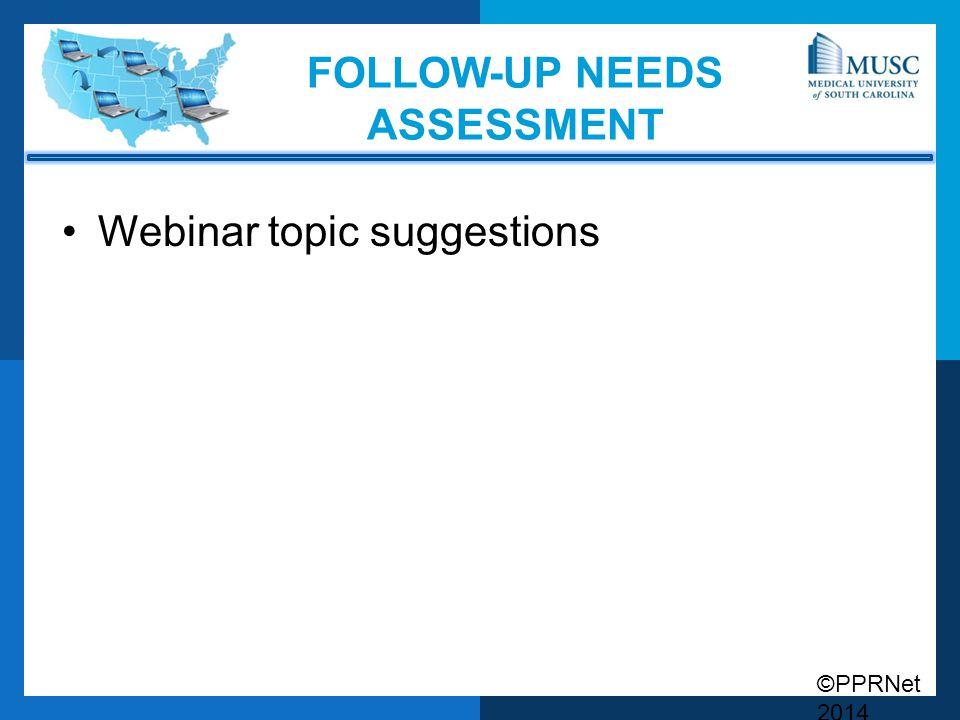 Follow-up needs assessment