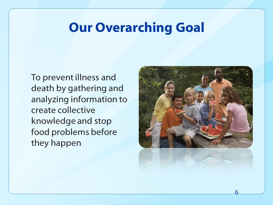 Our Overarching Goal