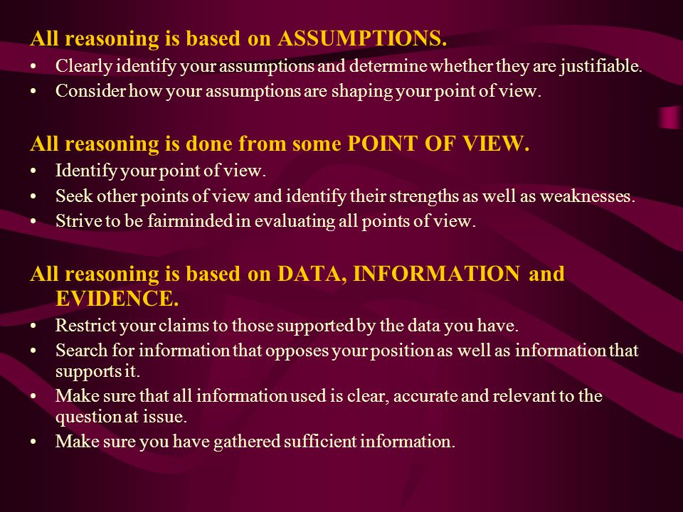 All reasoning is based on ASSUMPTIONS.