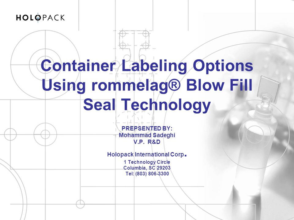 Container Labeling Options Using rommelag® Blow Fill Seal Technology
