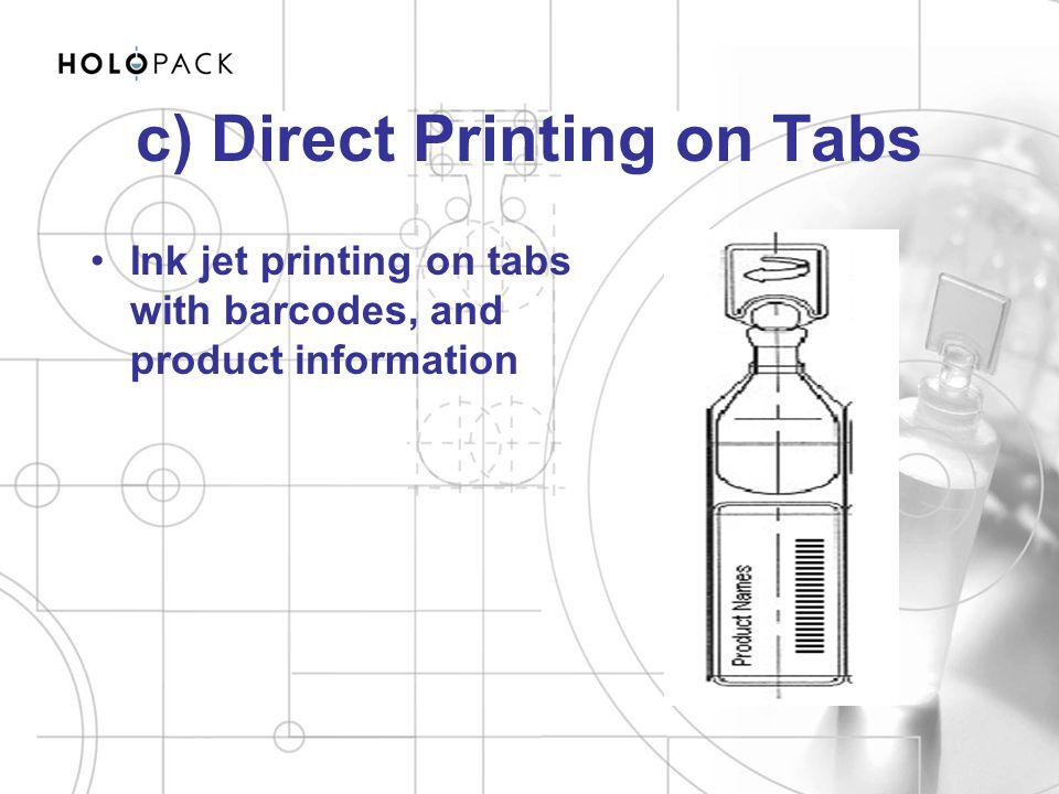 c) Direct Printing on Tabs