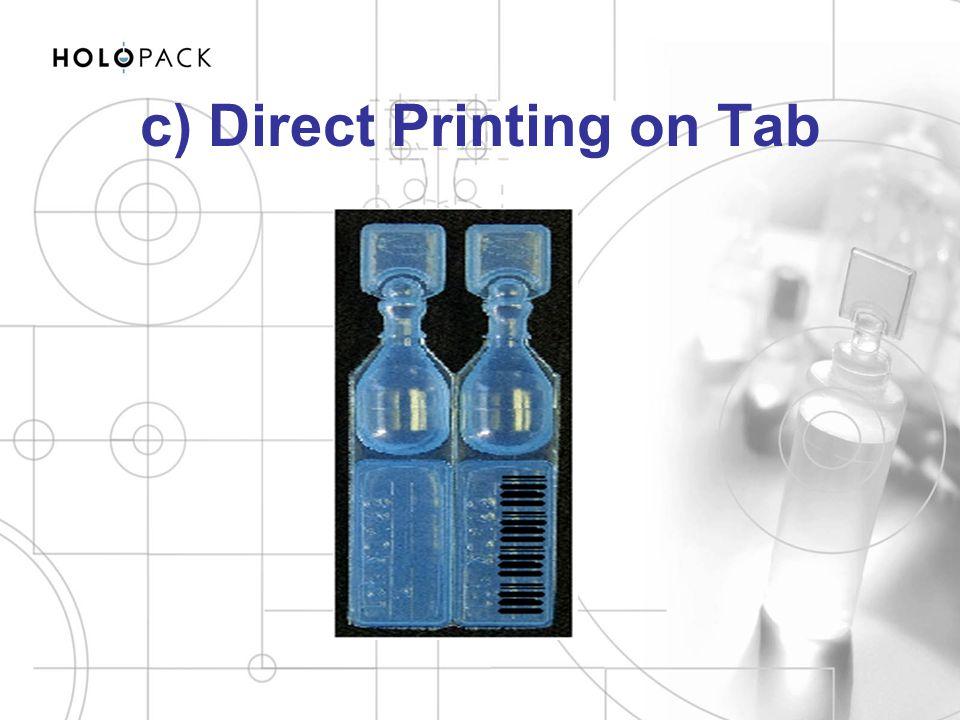 c) Direct Printing on Tab