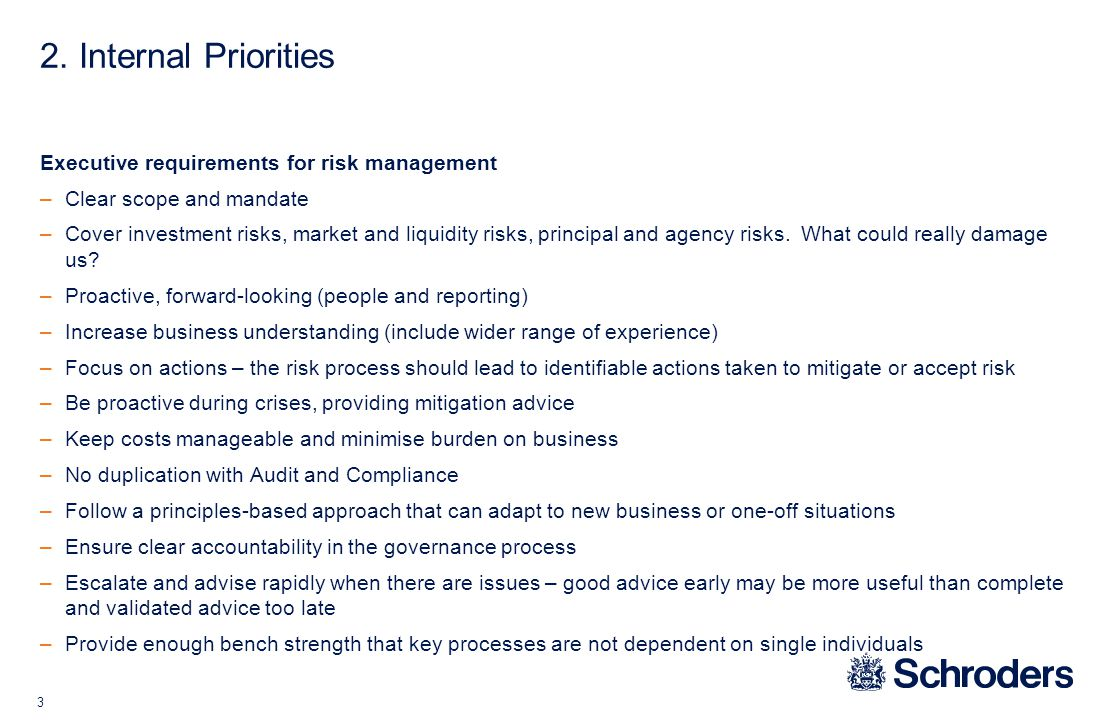 3. Industry priorities Term credit risk, completeness of counterparty risk. Due diligence around third party funds and funds of funds.