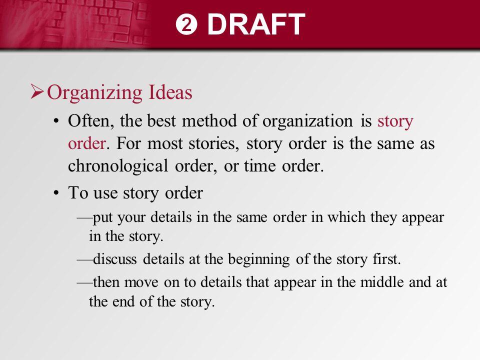 ➋ DRAFT Organizing Ideas