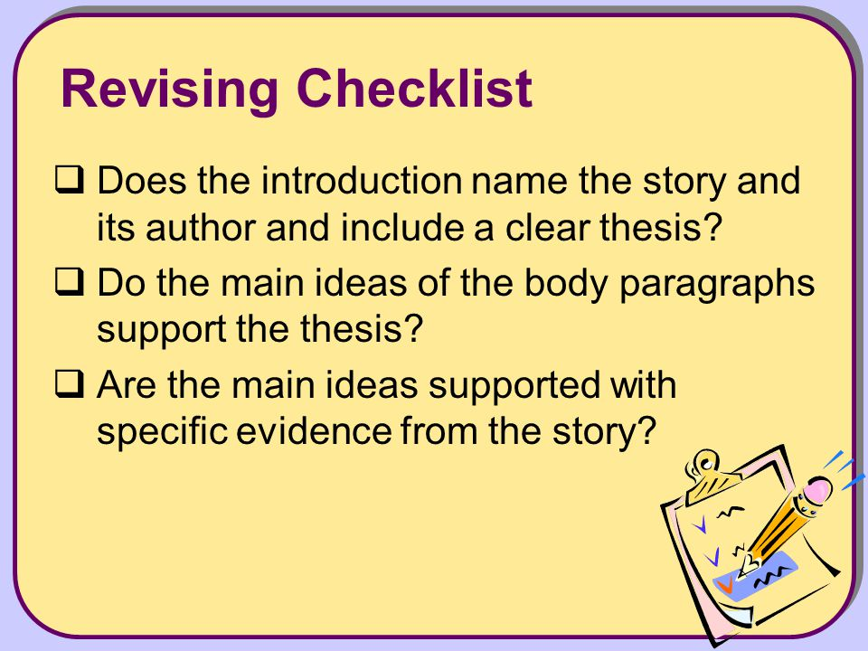 Do the main ideas of the body paragraphs support the thesis