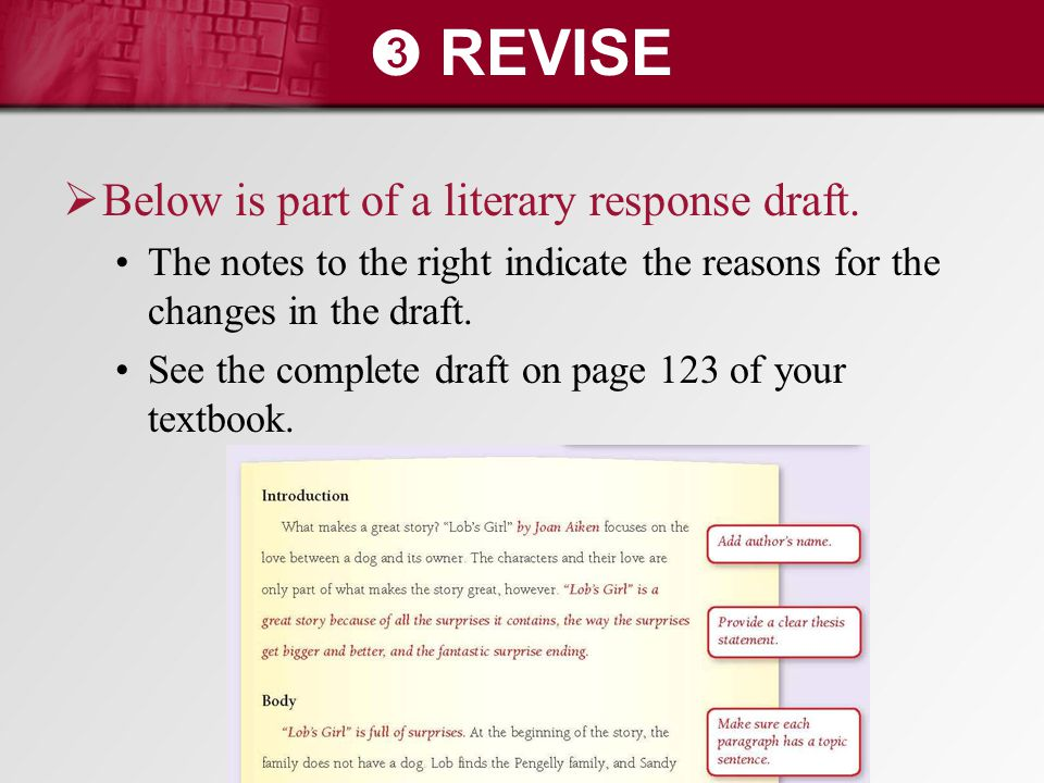 ➌ REVISE Below is part of a literary response draft.