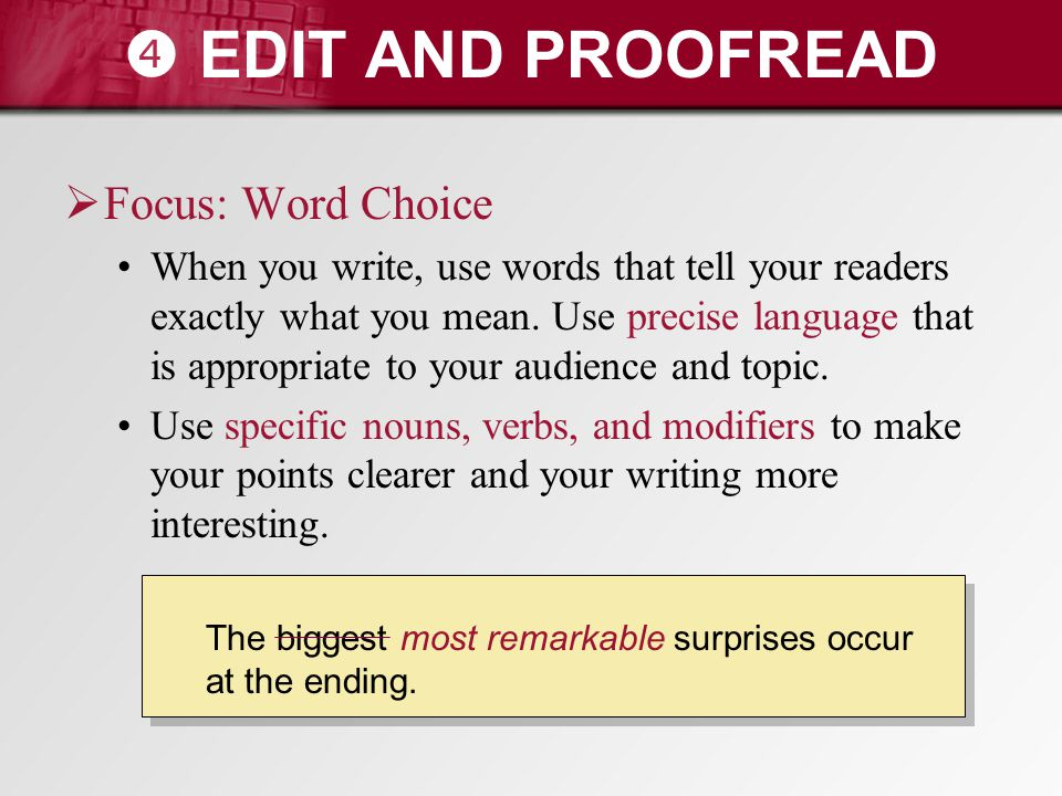  EDIT AND PROOFREAD Focus: Word Choice
