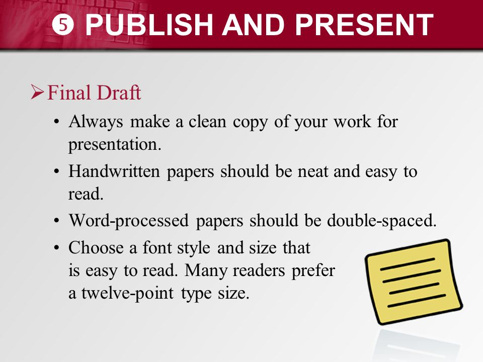 PUBLISH AND PRESENT Final Draft