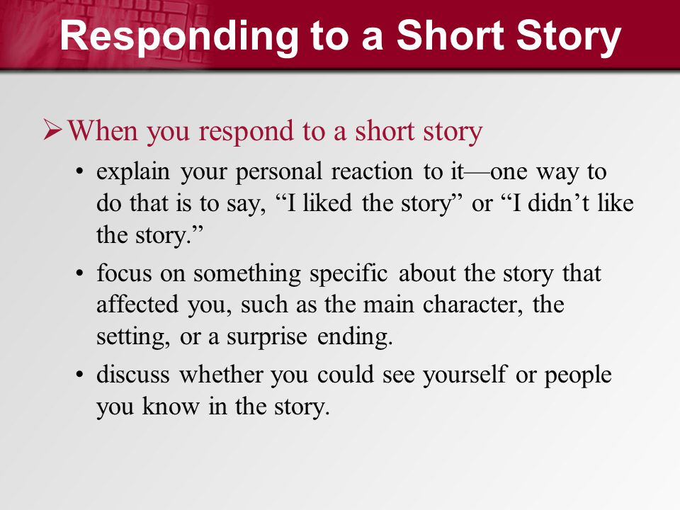 Responding to a Short Story