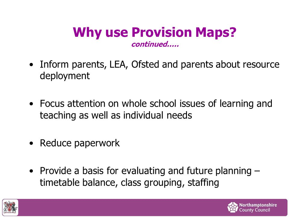 Why use Provision Maps continued.....