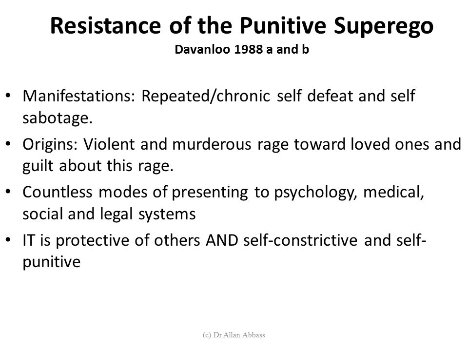 Resistance of the Punitive Superego Davanloo 1988 a and b