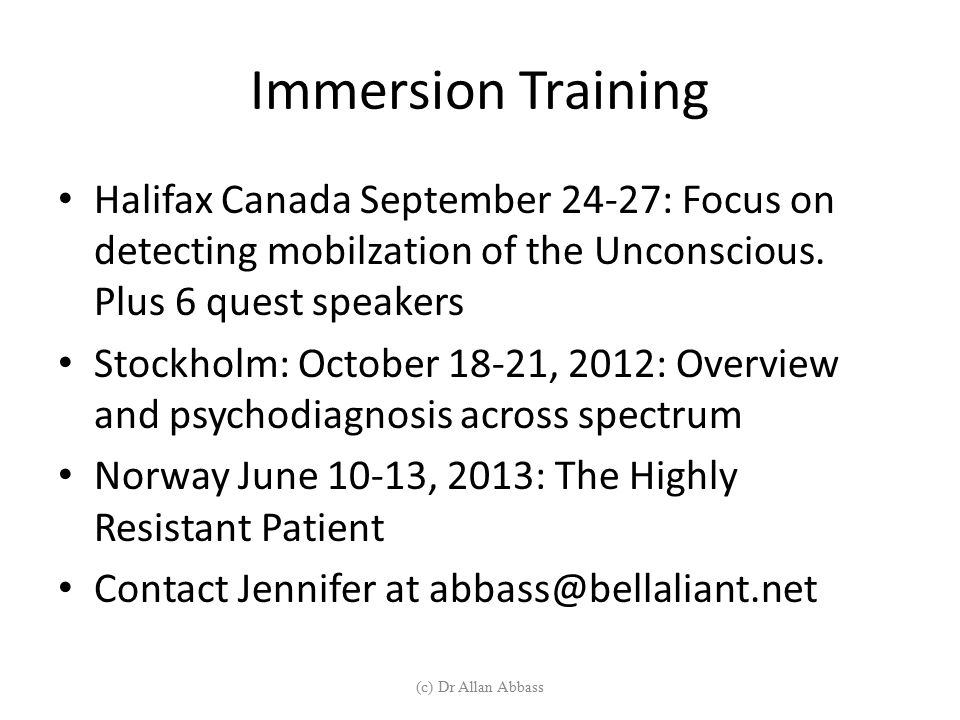Immersion Training Halifax Canada September 24-27: Focus on detecting mobilzation of the Unconscious. Plus 6 quest speakers.