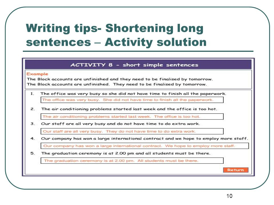 Writing tips- Shortening long sentences – Activity solution