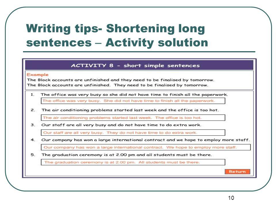 Writing tips- Shortening long sentences – Activity solution
