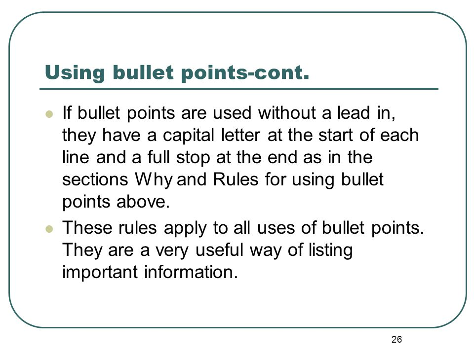 Using bullet points-cont.