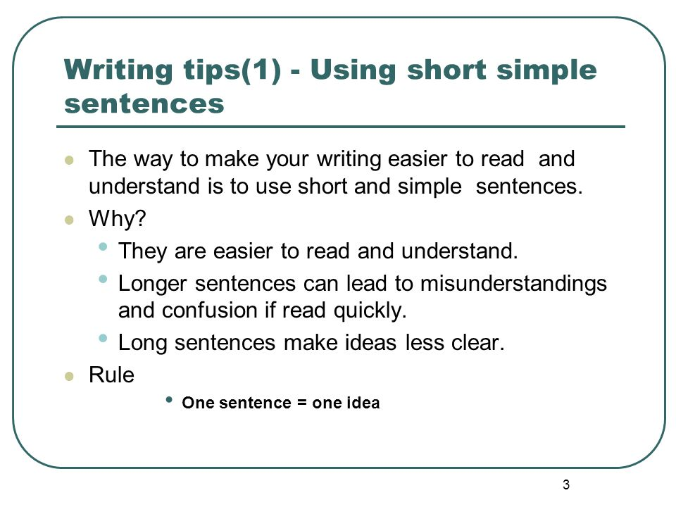 Writing tips(1) - Using short simple sentences